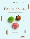 Paris-Kyoto - La pâtisserie franco-japonaise