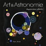 Art et astronomie - Impressions célestes.