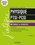 Physique Méthodes et exercices PCSI-PTSI - 4e Éd.