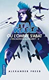 Star Wars - Escadron Alphabet tome 2: Où l'ombre s'abat (2)
