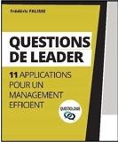 Questions de Leadership. 11 applications pour un management efficient