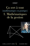 Ça sert à tout - Tome 1 - Mathématiques en pratique (2022)