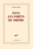 Dans les forêts de Sibérie - Gallimard - 01/09/2011