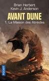 Avant Dune, tome 1 - La Maison des Atréides