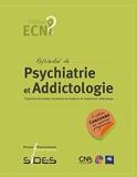 ECN Référentiel de psychiatrie et addictologie - Psychiatrie de l'adulte. Psychiatrie de l'enfant et de l'adolescent. Addictologie - Pu.francois Rabelais - 21/01/2021