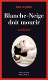 Blanche-Neige doit mourir (Actes noirs) - Format Kindle - 9,99 €