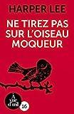 Ne tirez pas sur l'oiseau moqueur - A Vue d'Oeil - 27/11/2017