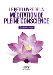 Le Petit livre de la méditation de pleine conscience d'Elisabeth COUZON