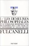 Les Demeures philosophales et le symbolisme hermétique dans ses rapports avec l'art sacré et l'ésotérisme du grand oeuvre - 2 volumes de Fulcanelli (28 décembre 1976) Broché - 28/12/1976