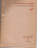 Parti pris des choses 073193 - Gallimard - 15/06/1942