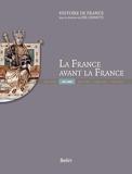 La France Avant la France (481-888) Luxe de Charles Meriaux / Geneviève Bührer-Thierry (2010) Relié