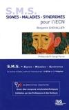 S. M. S. Signes - Maladies - Syndromes pour l'iECN - + De 800 Termes Répertoriés Avec Des Moyens Mnémotechniques