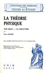 La théorie physique - Son objet - sa structure de Pierre Duhem