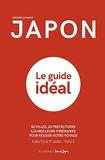 Japon - Le guide idéal