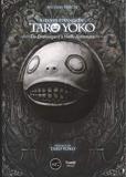 L'oeuvre étrange de Taro Yoko - De Drakengard à NieR : Automata