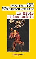 La Bible et les saints de Gaston Duchet-Suchaux