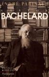 Gaston Bachelard - - Pour Info:Demande Modif Auteur Le 040996, La Creation Etait Alunni, De Ce Fait