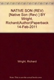 (Native Son (Rev)) By Wright, Richard (Author) Paperback on (02 , 2011) - Samuel French - 14/02/2011