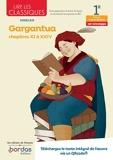 Lire les classiques - Français 1re - Oeuvre Gargantua - Chapitres Xi à XXIV - voie technologique