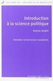 Introduction A La Science Politique. 3° Ed Revue Et Augmentee