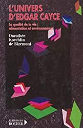 L'univers d'Edgar Cayce de Dorothée Kœchlin de Bizemont
