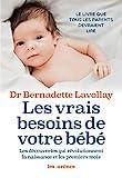 Les Vrais besoins de votre bébé (AR.EDUCATION) - Format Kindle - 14,99 €