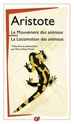 Le Mouvement des animaux - La Locomotion des animaux d'Aristote
