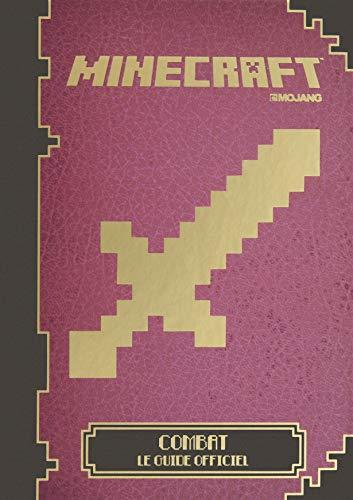 Minecraft:Combat, le guide officiel