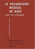 Le vocabulaire médical de base - Etude par l'étymologie, 2 volumes