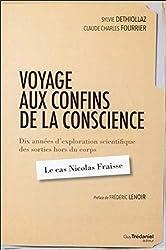 Voyage aux confins de la conscience de Sylvie Dethiollaz