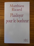 Plaidoyer pour le bonheur / Ricard, Matthieu / Réf48547 - (Voir Descriptif) - 01/01/2003