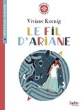 Le fil d'Ariane - De Viviane Koenig