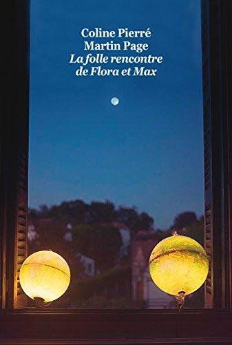 La Folle Rencontre de Flora et Max (Gf)