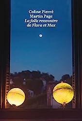 La Folle Rencontre de Flora et Max (Gf) de Coline Pierré
