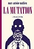 La Mutation - L'Association Éditions - 01/01/2000