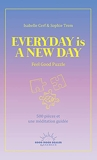 Feel Good Puzzle - Everyday is a new day