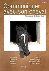 Communiquer avec son cheval de Véronique de Saint Vaulry