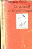 Le normal et le pathologique - Presses Universitaires de France - PUF - 01/11/1992