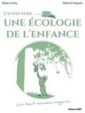 Un pas vers une Ecologie de l'Enfance - Un tout nouveau regard...