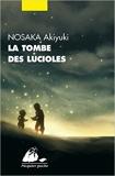 La tombe des lucioles de Akiyuki Nosaka,Patrick De Vos (Traduction),Anne Gossot (Traduction) ( 6 janvier 2015 )