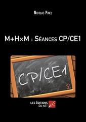 M+H×m - Séances CP/CE1 de Nicolas Pinel