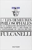 Les Demeures philosophales et le symbolisme hermétique dans ses rapports avec l'art sacré et l'ésotérisme du grand oeuvre - 2 volumes de Fulcanelli ( 28 décembre 1976 ) - Fayard; Édition 3e éd. augm (28 décembre 1976) - 28/12/1976