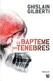 Le baptême des ténèbres - Anne Carrière - 02/10/2014