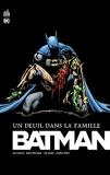 Batman - Un deuil dans la famille - Urban Comics - 25/04/2013