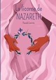 La licorne de Nazareth - Tome 1 : Maryam