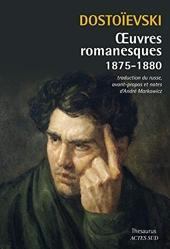Dostoievski - Oeuvres Romanesques 1875-1880 de Dostoievski Fedor