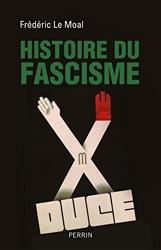 Histoire du fascisme de Frédéric LE MOAL