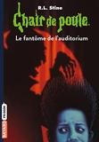Chair de poule , Tome 12 - Le fantôme de l'auditorium