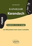 Karandach • Vocabulaire russe en images • Les 500 premiers mots russes à connaître