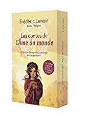 Coffret Les Contes de l'Ame du monde - 22 leçons de sagesse à partager avec vos enfants de Frédéric LENOIR